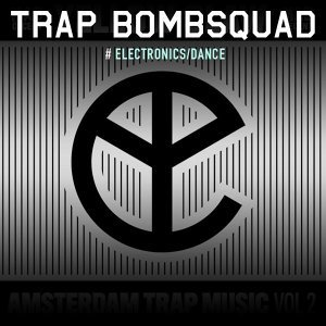 Trap Bombsquad: Best Trap Music
