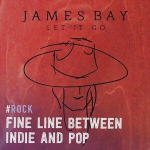 Fine Line Between Indie And Pop