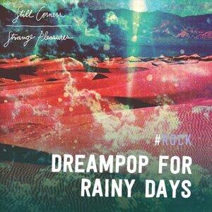 Dreampop: For Rainy Days
