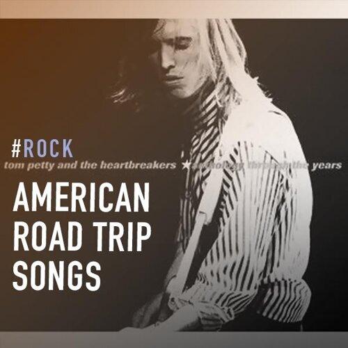 American Road Trip Songs