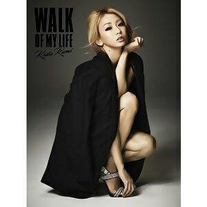 倖田來未 - WALK OF MY LIFE