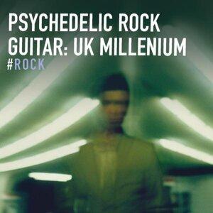 Psychedelic Rock Guitar: UK Millenium