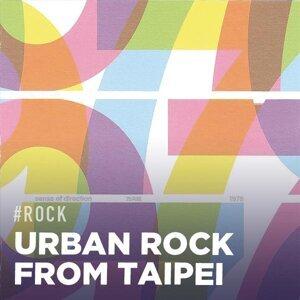 Urban Rock From Taipei