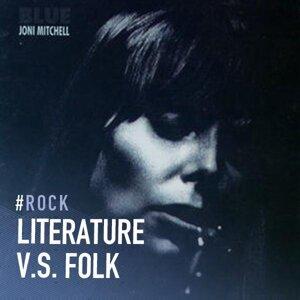Another Aspect: Literature v.s. Folk