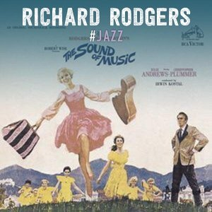Composer: Richard Rodgers