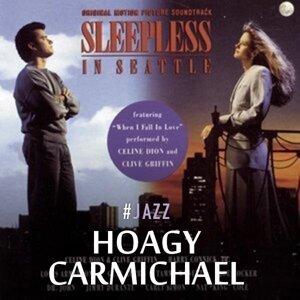 Composer: Hoagy Carmichael