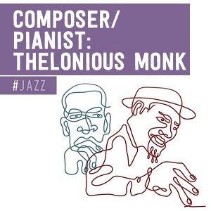 作曲家/鋼琴家:瑟隆尼斯 孟克