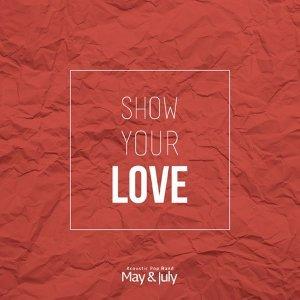 勇敢說愛 #Show your love