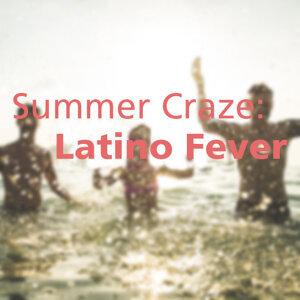 Summer Craze: Latino Fever