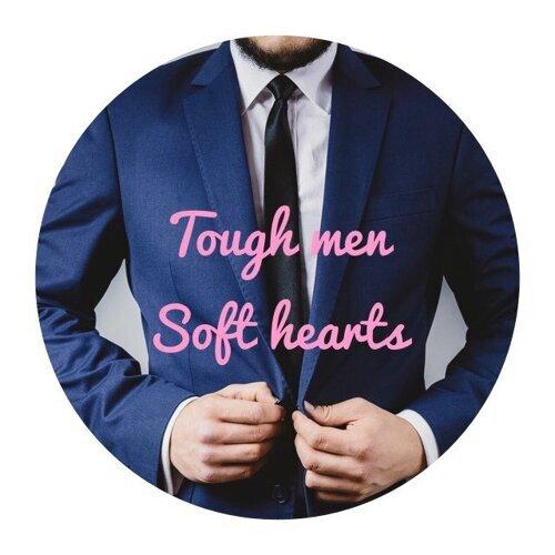 Tough Men Soft Hearts 男聲告白必勝金曲