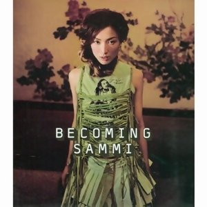 郑秀文 (Sammi Cheng) - Becoming Sammi (2nd Version)