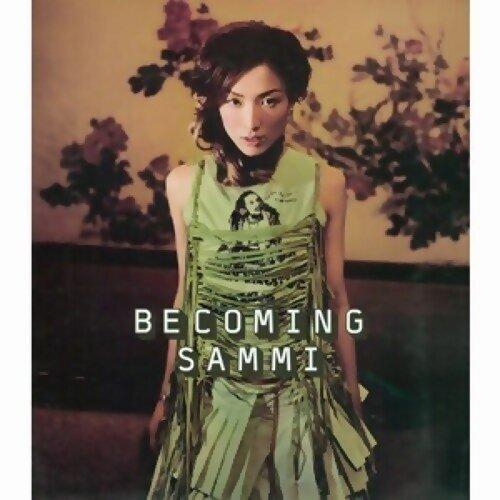 郑秀文 (Sammi Cheng) - Becoming Sammi (2nd Version)