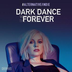 Dark Dance Forever