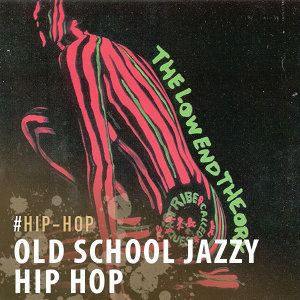 Old School Jazzy Hip Hop
