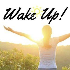 Wake Up!一早就有好心情