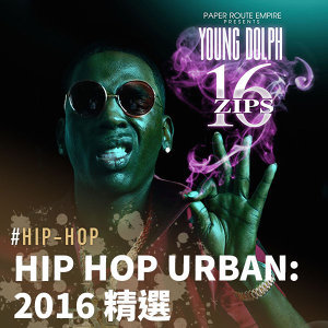 Hip Hop Urban: 2016 精選特輯