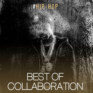 Urban Hip Hop: Best of Collaboration