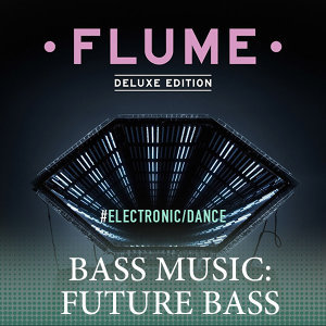 Bass Music: Future Bass