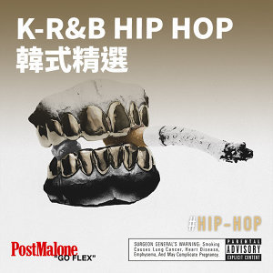 K-R&B Hip Hop 韓式精選