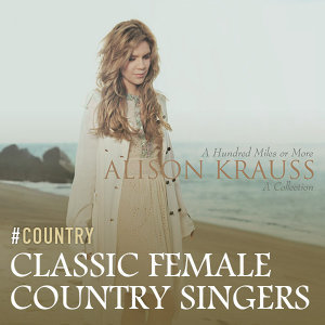 Classic Female Country Singers You Must Know