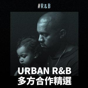 Urban R&B:多方合作精選