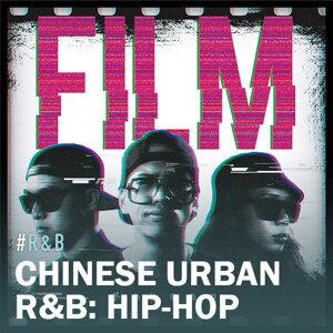 Chinese Urban R&B: Hip-Hop