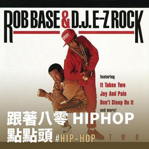 跟著八零 Hiphop 點點頭