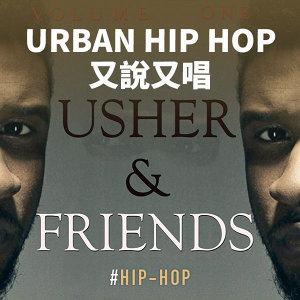 Urban Hip Hop 又說又唱