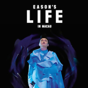 EASON'S LIFE IN MACAU