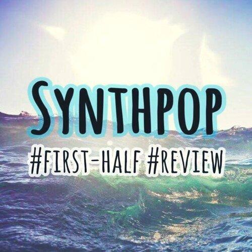 電子夏浪:Synthpop 2016 上半年精選回顧