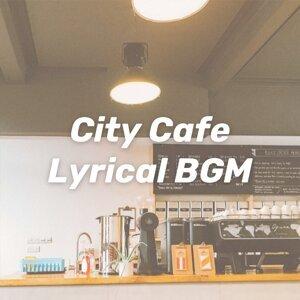 城市咖啡館 抒情演奏 City Cafe Lyrical BGM