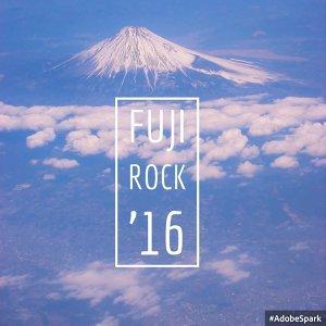 FUJI ROCK 2016 日團精選