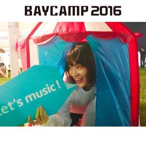 水曜日のカンパネラ BAYCAMP2016 セットリスト