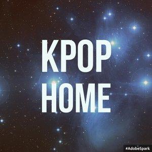 我想回家,越聽越想家之Kpop!