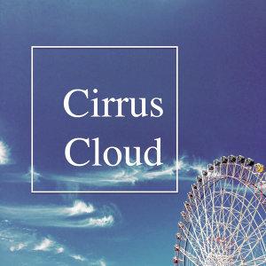 Cirrus cloud 卷雲,暴風雨前的寧靜憂鬱