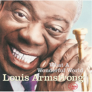 Louis Armstrong (路易斯阿姆斯壯) - What A Wonderful World