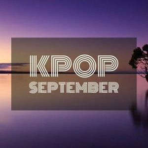 Kpop 9月最強神曲!