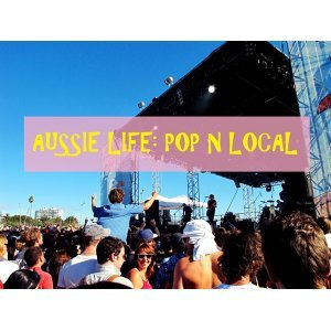 澳洲音樂。生活:POP N LOCAL