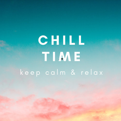 夢幻舒壓時光Chill Time