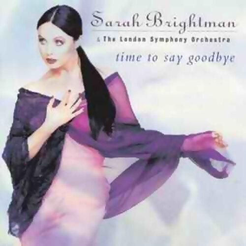 Sarah Brightman (莎拉布萊曼) - Time To Say Goodbye(永誌不渝)