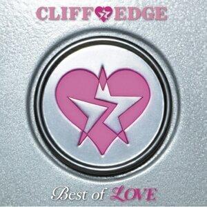 CLIFF EDGE - Best of LOVE(初回限定盤)