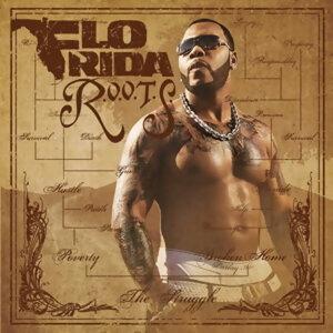Flo Rida (佛羅里達) - R.O.O.T.S. (Route Of Overcoming The Struggle)