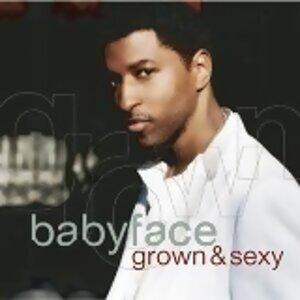 Babyface - Grown & Sexy