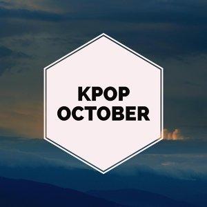 Kpop 10月最強神曲!