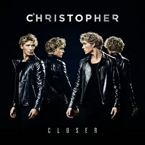 Christopher - Closer