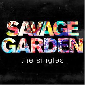 Savage Garden (野人花園) - Savage Garden (暢銷金曲精選) - The Singles