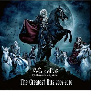 Versailles - The Greatest Hits 2007-2016