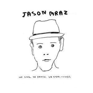 Jason Mraz (傑森‧瑪耶茲) - 熱門歌曲