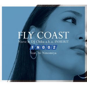 FLY COAST feat. Ai Ninomiya - Flight Number 002