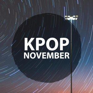 11月 Kpop 人氣最高歌曲是?